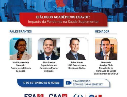 Diálogos Acadêmicos ESA/DF: Impacto da Pandemia na Saúde Suplementar
